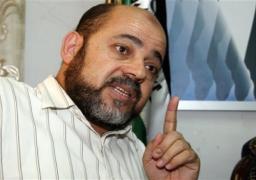 """""""أبو مرزوق"""" لـ""""أ ش أ"""":حماس تتمسك بالرعاية المصرية للمصالحة الفلسطينية"""
