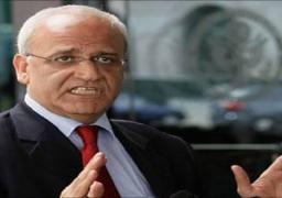 عريقات: المسؤولون عن الإعدامات بغزة سيحاسبون بالقانون الفلسطيني