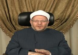 مفتي الجمهورية يهنئ السيسي والأمتين العربية والإسلامية بالمولد النبوى