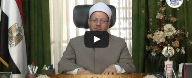بالفيديو… :مفتي الجمهورية يناشد المصريين بالمشاركة في الانتخابات الرئاسية