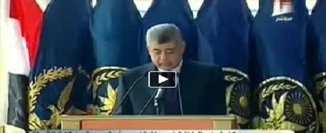 بالفيديو : وزير الداخلية لخريجي كلية الشرطة: تسلحوا باليقظة ونفذوا القانون دون تهاون