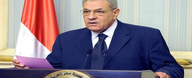 """محلب : 10 وجوه جديدة بالحكومة وإلغاء """" الإعلام"""" واستحداث وزارة جديدة"""