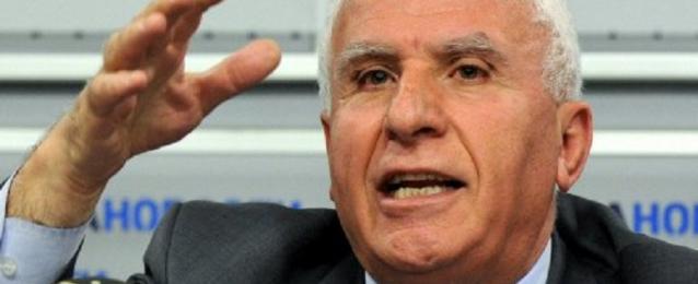 الأحمد: سنغادر القاهرة للتشاور مع عباس اذا لم يحضر الوفد الاسرائيلى