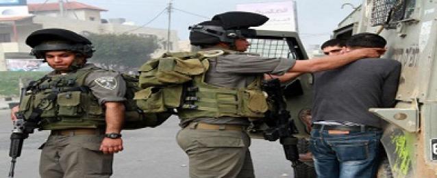 قوات الاحتلال الإسرائيلي تعتقل 19 مواطنا من الضفة الغربية